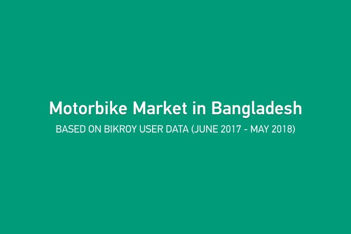 PPT - Infographic on Motorbike Market in Bangladesh (2017-18