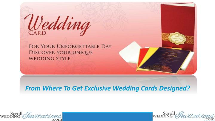 from where to get exclusive wedding cards designed n.