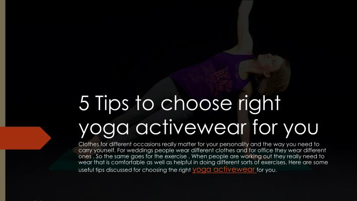 5 tips to choose right yoga activewear for you n.