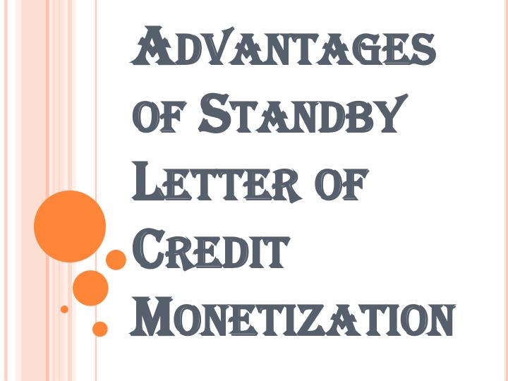 PPT - Standby Letter of Credit Monetization Meaning and its