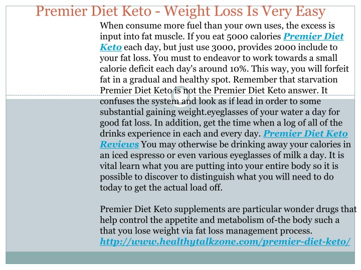 premier diet keto weight loss is very easy when n.