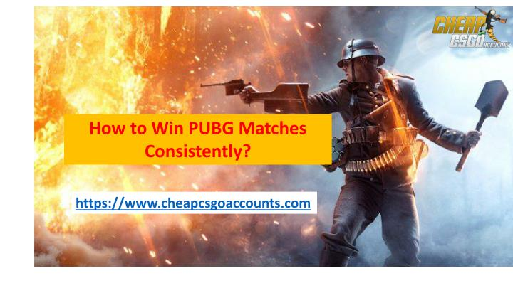PPT - Enjoy PUBG Matches online without Losing PowerPoint