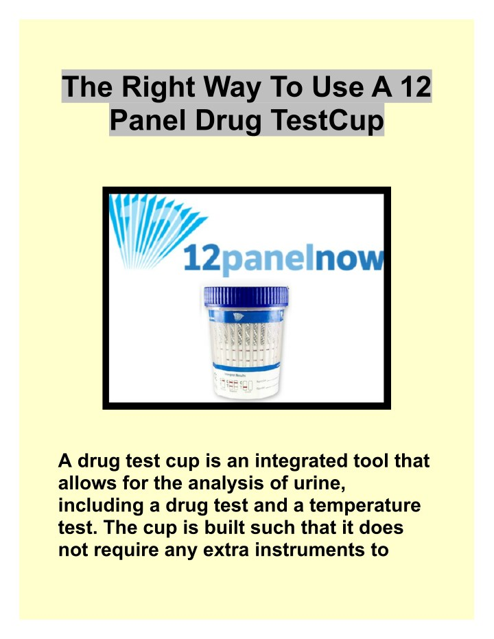 PPT - The Right Way To Use A 12 Panel Drug Test Cup PowerPoint