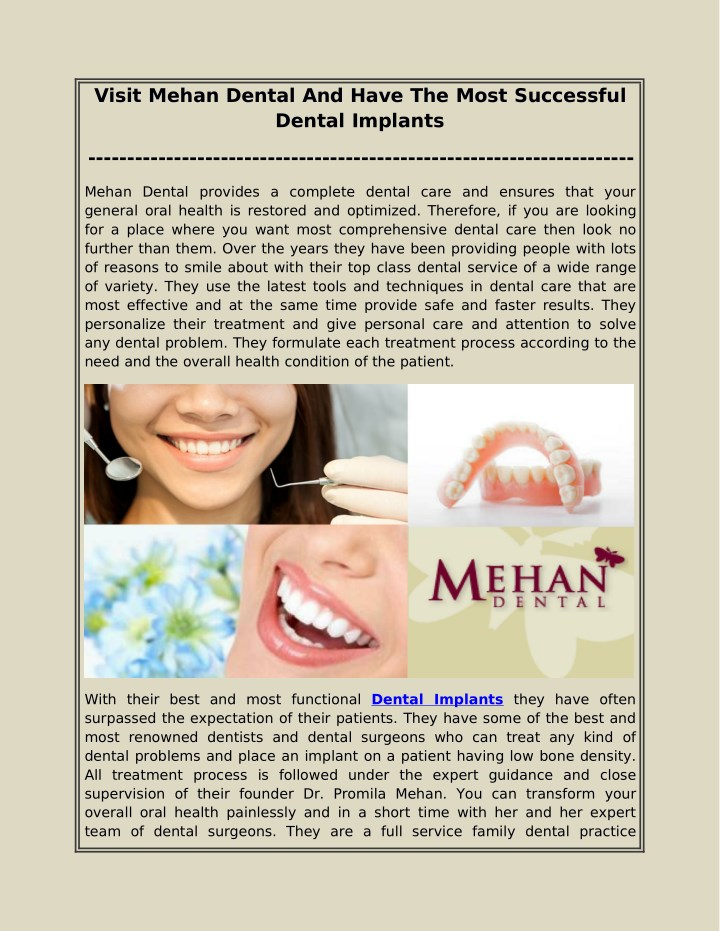 visit mehan dental and have the most successful n.