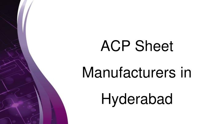 PPT - Acp Sheet Manufacturer in India PowerPoint