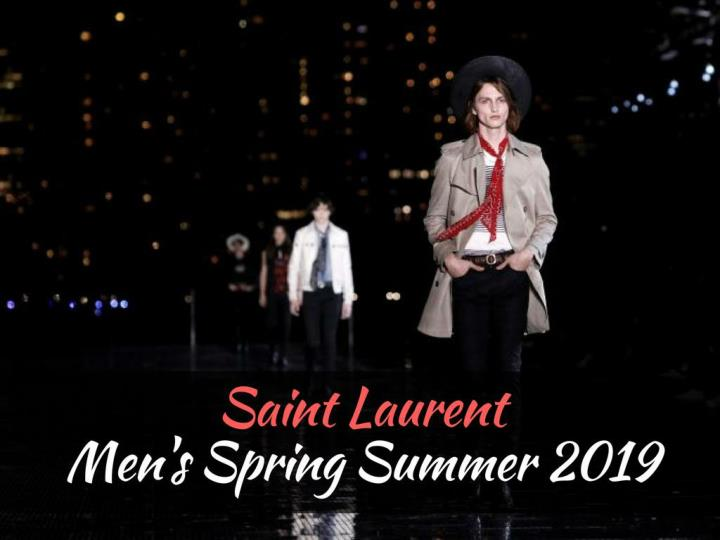 saint laurent men s spring summer 2019 n.