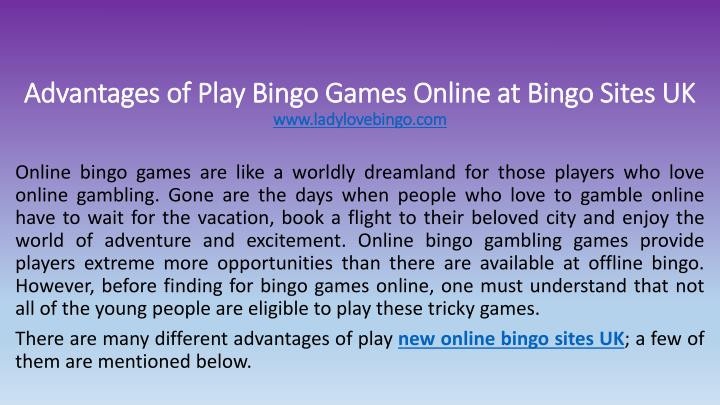 advantages of play bingo games online at bingo sites uk www ladylovebingo com n.