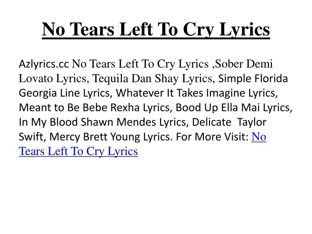 Ppt No Tears Left To Cry Lyrics Powerpoint Presentation Free