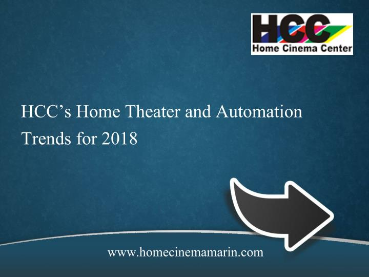 hcc s home theater and automation trends for 2018 n.