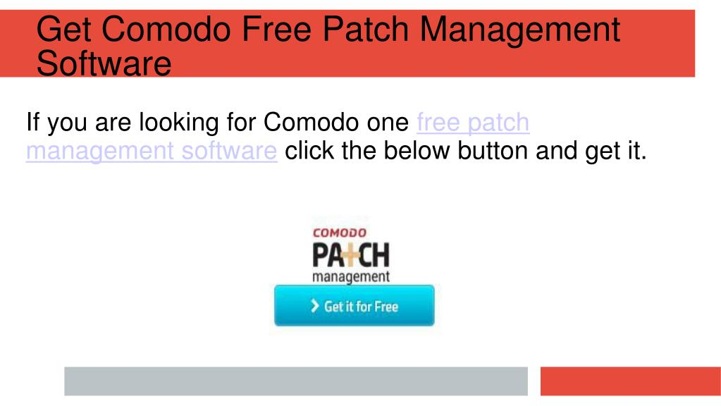 PPT - Comodo One Offers Free Patch Management Software