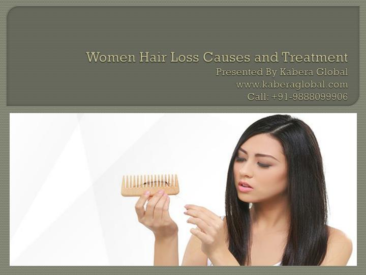 Ppt Women Hair Loss Causes And Treatment Powerpoint Presentation Free Download Id 7924930