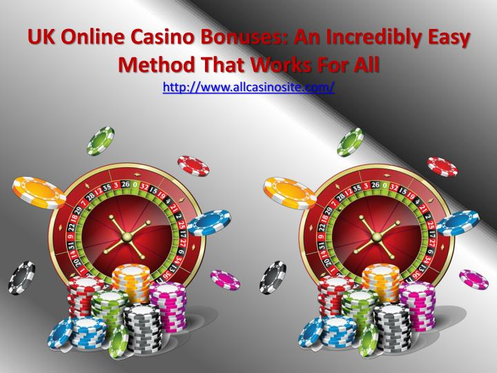 uk online casino bonuses an incredibly easy method that works for all http www allcasinosite com n.