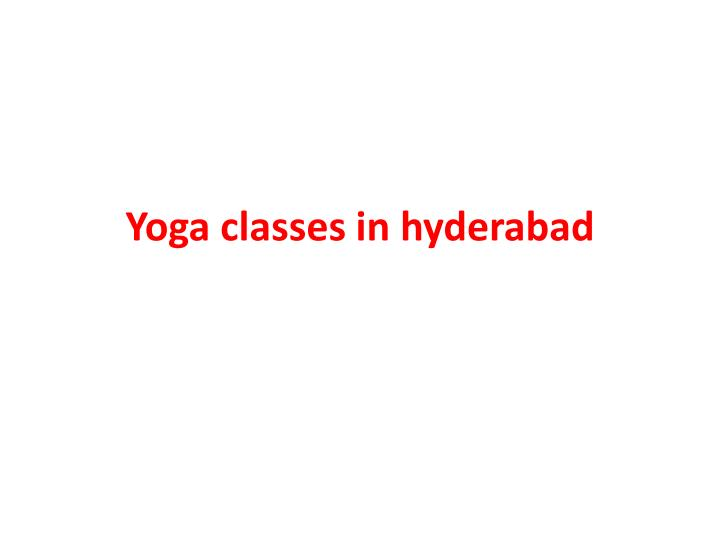 yoga classes in hyderabad n.
