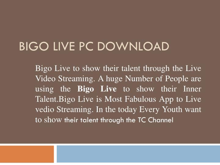 PPT - Bigo Live PC PowerPoint Presentation - ID:7925672