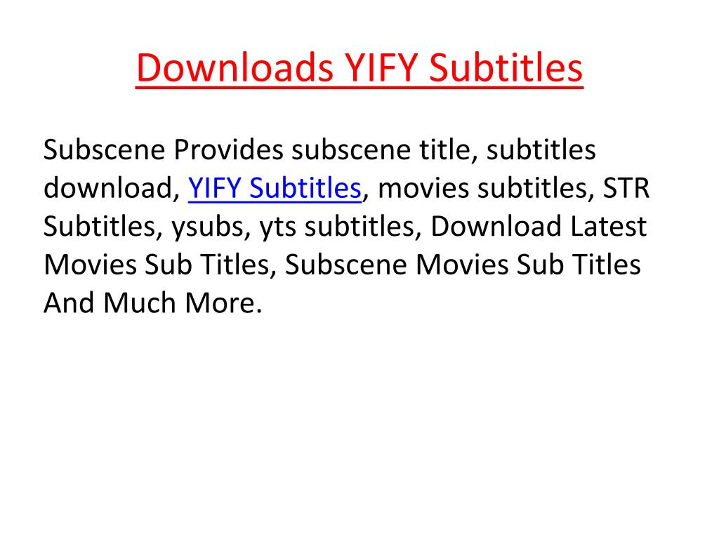PPT - Downloads YIFY Subtitles PowerPoint Presentation - ID