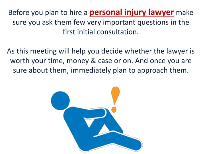 Before You Plan To Hire A Personal Injury Lawyermake Sure