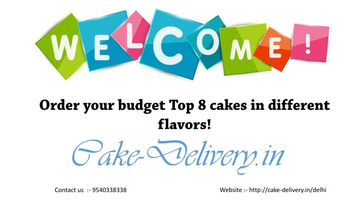 order your budget top 8 cakes in different flavors n.