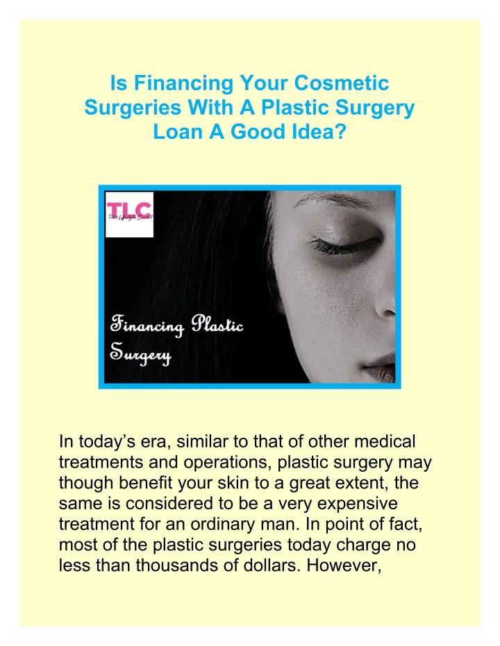 PPT - Is Financing Your Cosmetic Surgeries With A Plastic