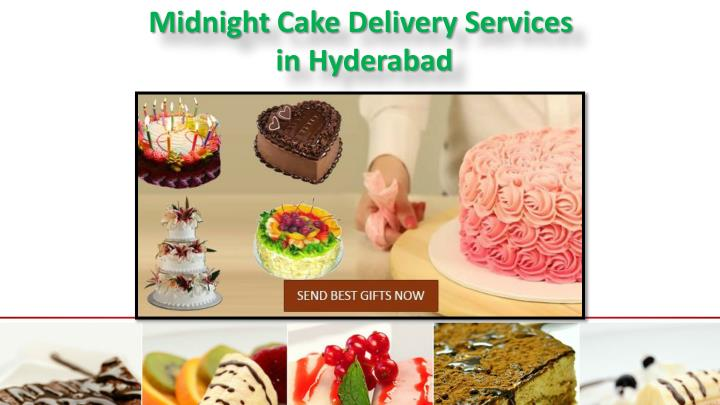 Midnight Cake Delivery Servicesin Hyderabad O Rder Birthday Online