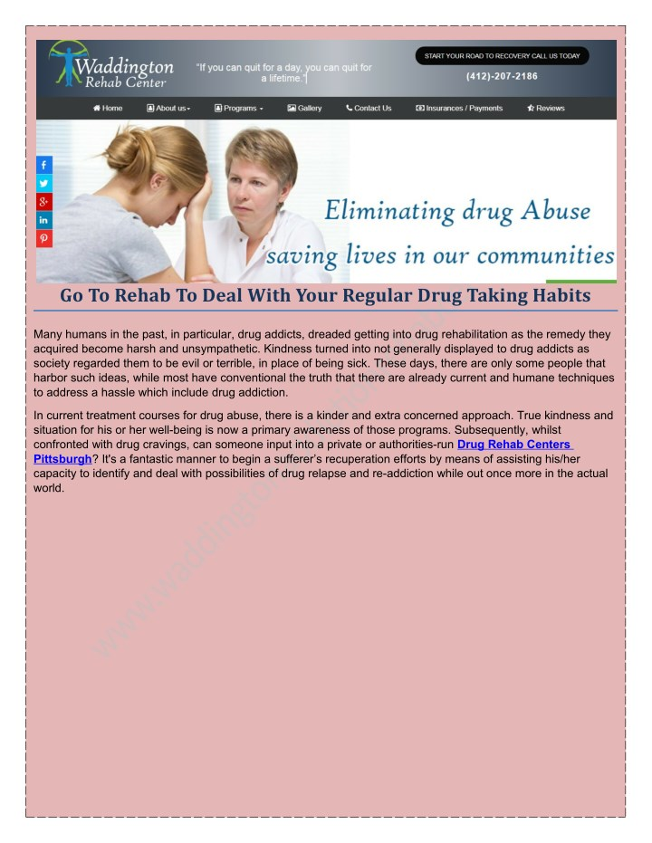 go to rehab to deal with your regular drug taking n.