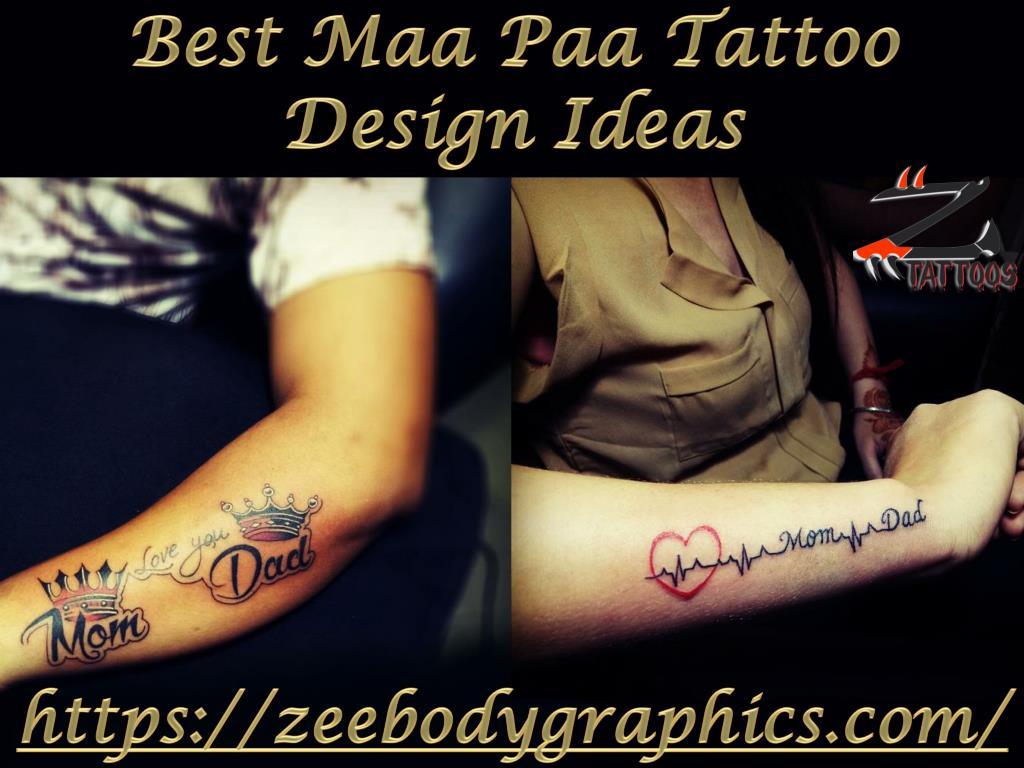 Ppt Best Maa Paa Tattoo Design Ideas Powerpoint Presentation Id