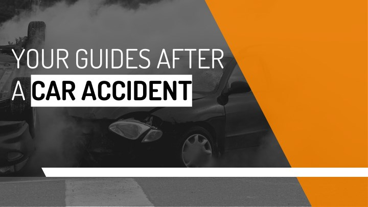 your guides after a car accident n.