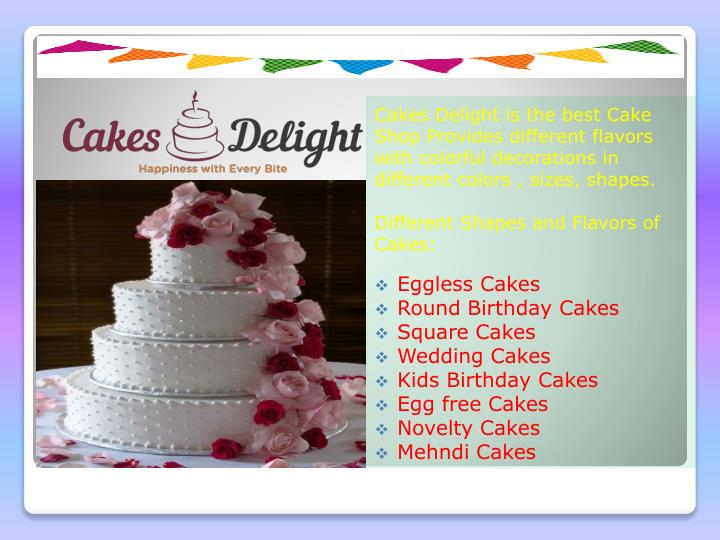 Cakes Delight Is The Best Cake Shop Provides Different Flavors