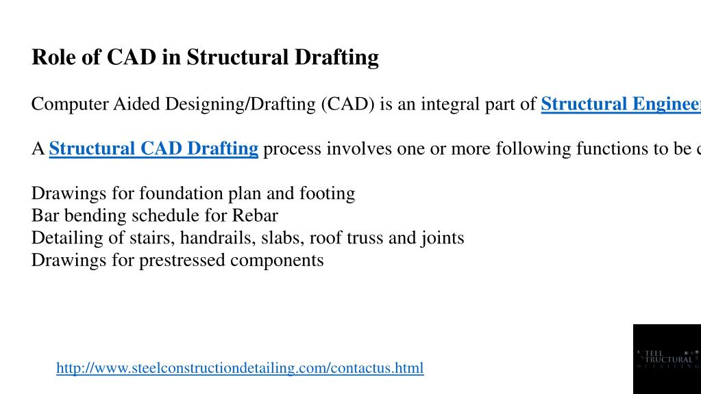 PPT - Role of CAD in Structural Drafting - Steel Constrution