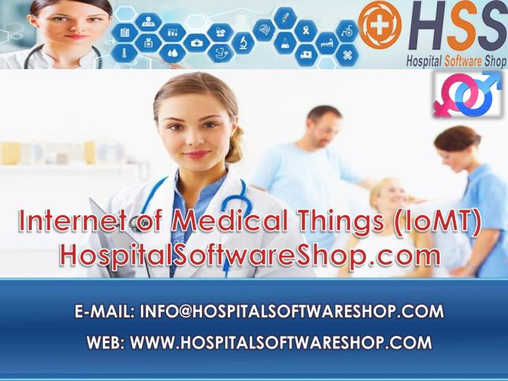 PPT - IoMT by HospitalSoftwareShop.com PowerPoint ...