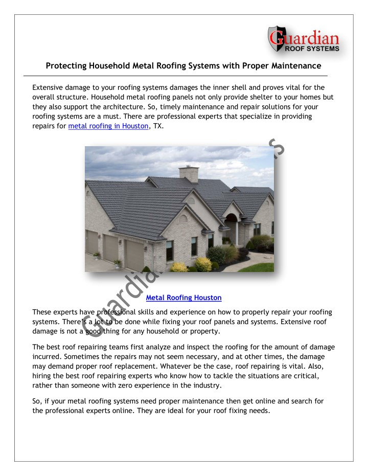 protecting household metal roofing systems with n.