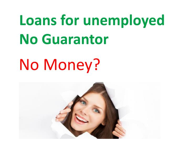 Same Day Loans For Unemployed No Guarantor