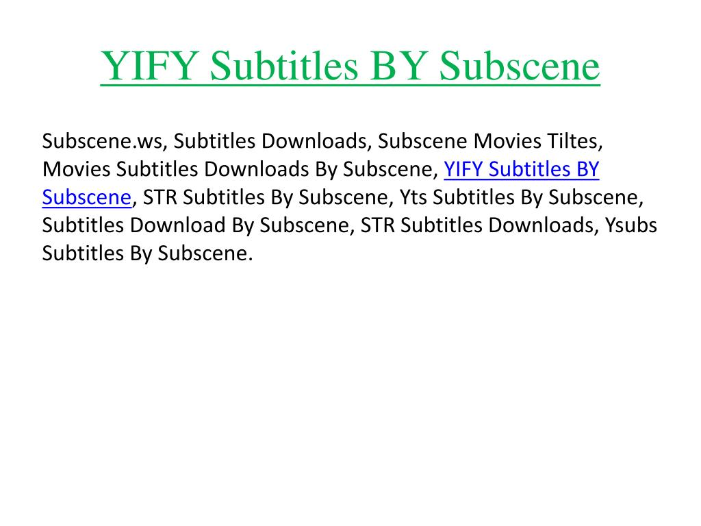 PPT - YIFY Subtitles BY Subscene PowerPoint Presentation