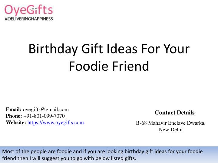 Birthday Gift Ideas For YourFoodie Friend