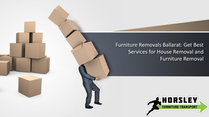 furniture removals ballarat get best services n.