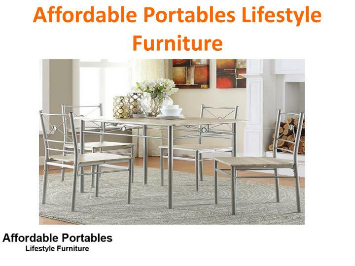 Affordable Portables Lifestyle Furniture
