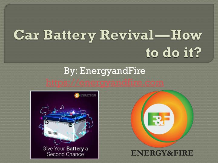 car battery revival how to do it n.