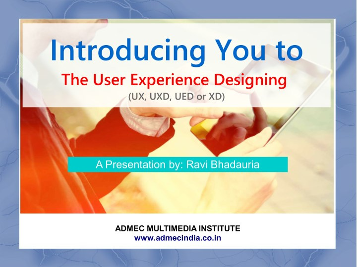 introducing you to the user experience designing n.