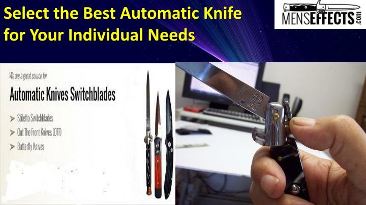 PPT - Select the Best Automatic Knife for Your Individual Needs
