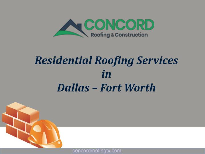 residential roofing services in dallas fort worth n.