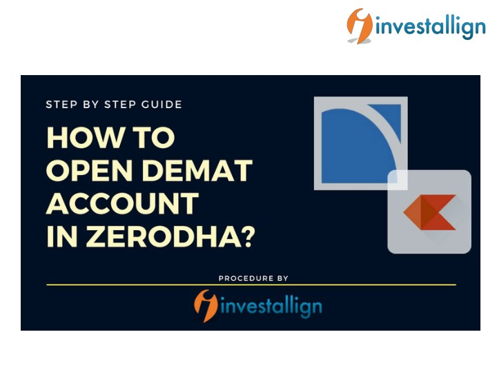 PPT - How to Open Demat Account in Zerodha? PowerPoint
