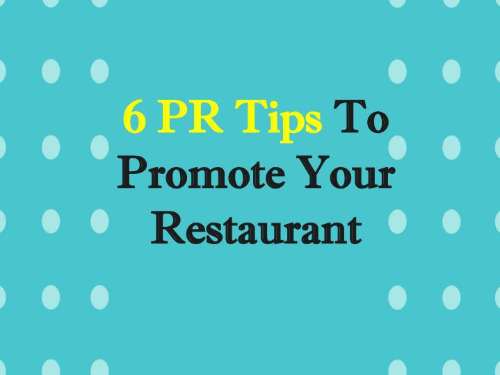 6 pr tips to promote your restaurant n.