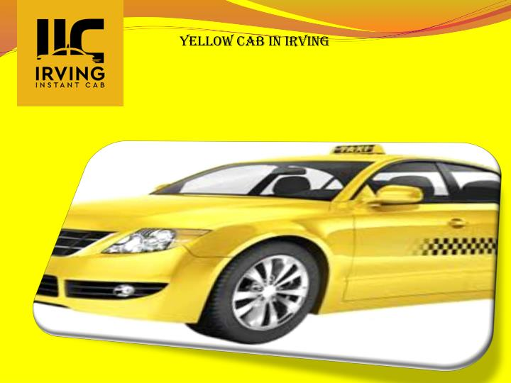 yellow cab in irving n.