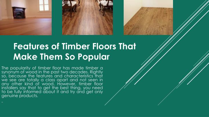 PPT - Features of Timber Floors That