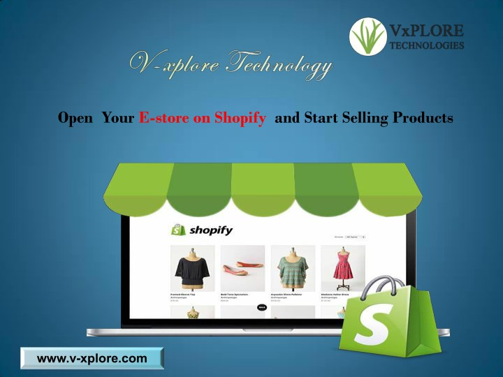 open your e store on shopify and start selling n.