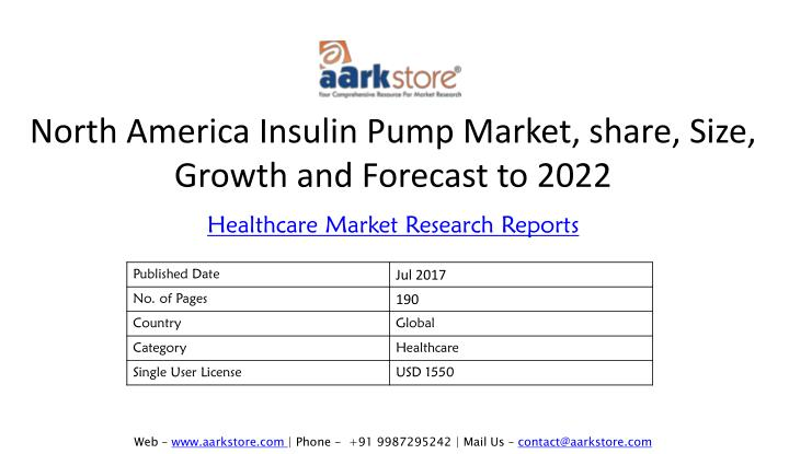 north america insulin pump market share size growth and forecast to 2022 n.