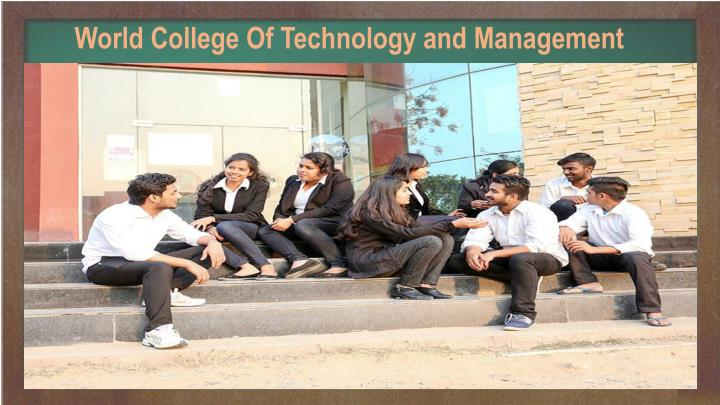world college of technology and management n.