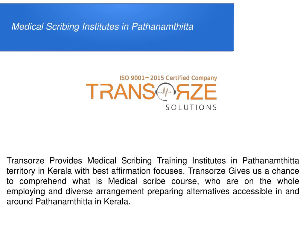 PPT - Medical Scribing Institutes in Pathanamthitta