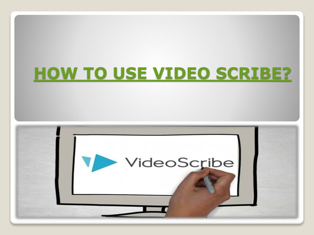 PPT - How to use Videoscribe PowerPoint Presentation - ID:7957583