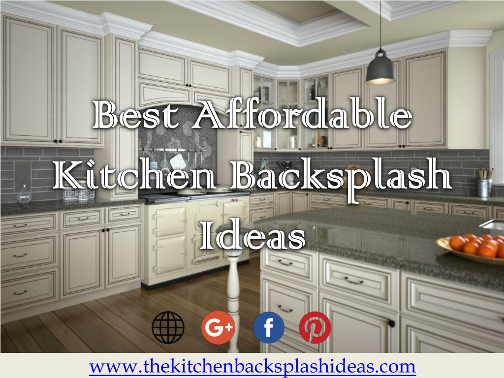 - PPT - Best Affordable Kitchen Backsplash Ideas PowerPoint