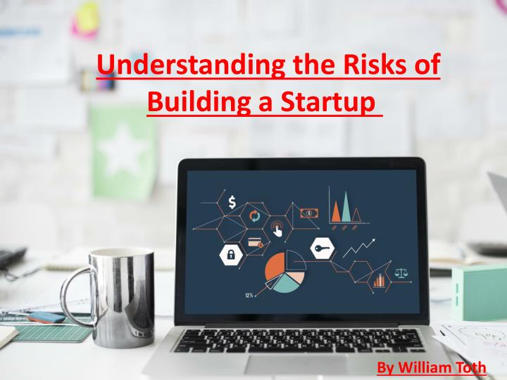 understanding the risks of building a startup n.